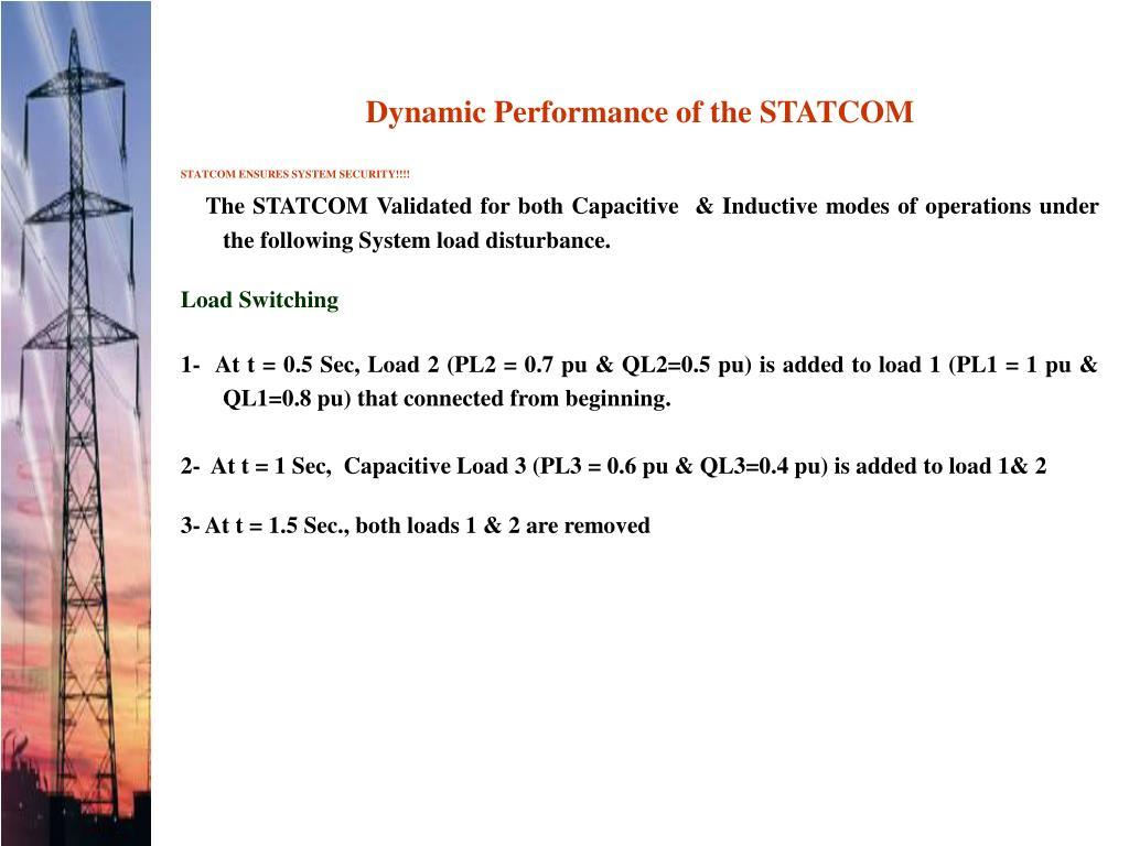 Dynamic Performance of the STATCOM