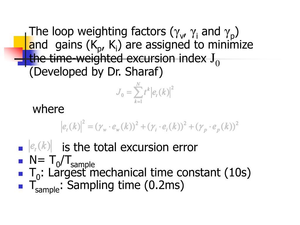 The loop weighting factors (