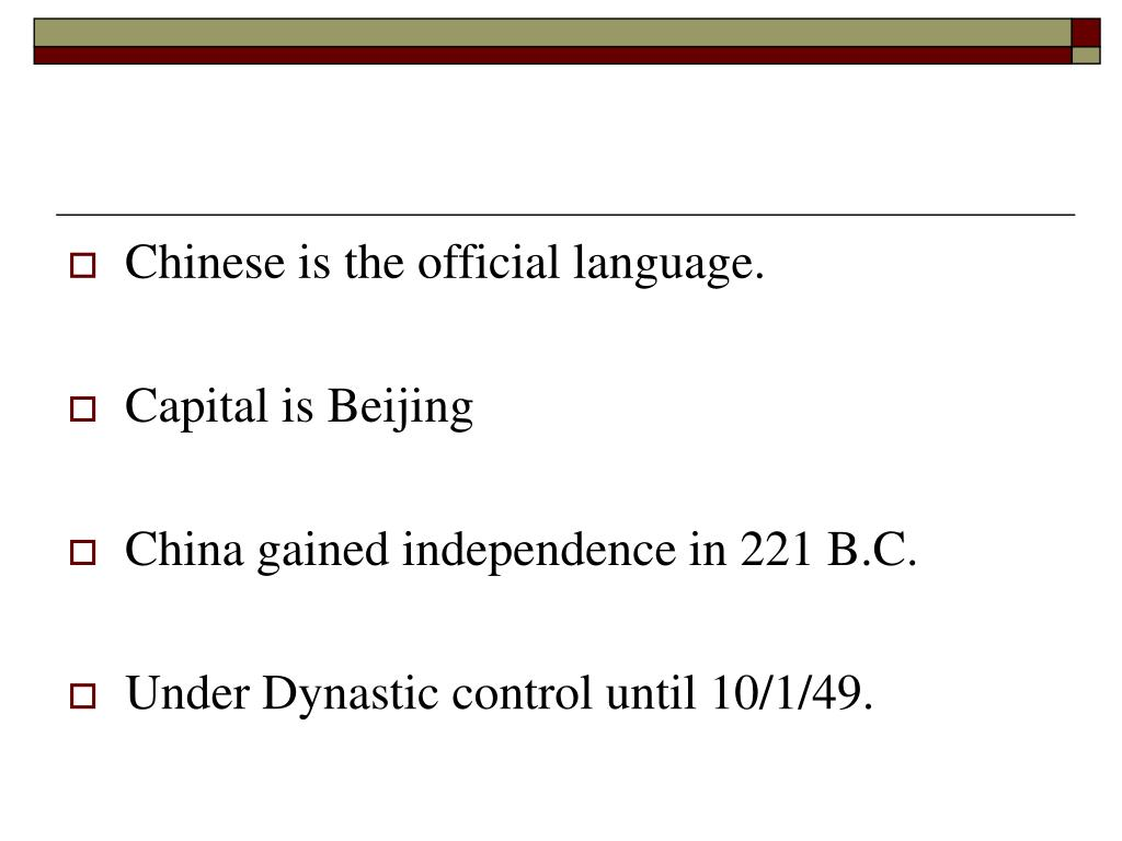 Chinese is the official language.