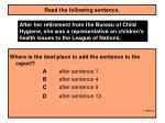 read the following sentence