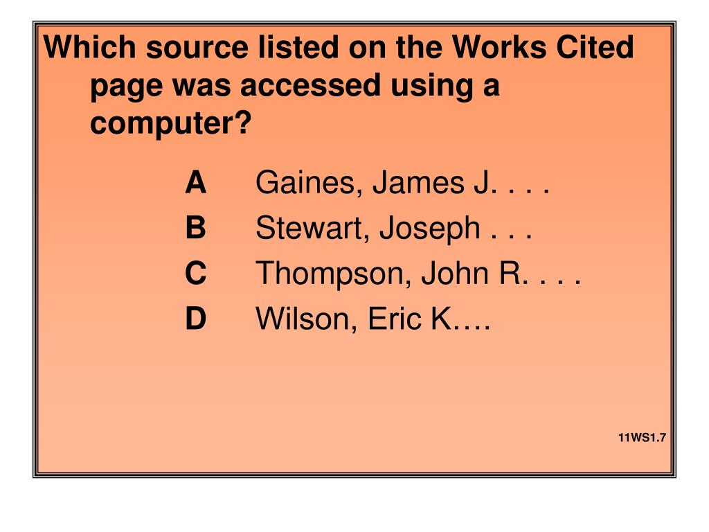 Which source listed on the Works Cited page was accessed using a computer?