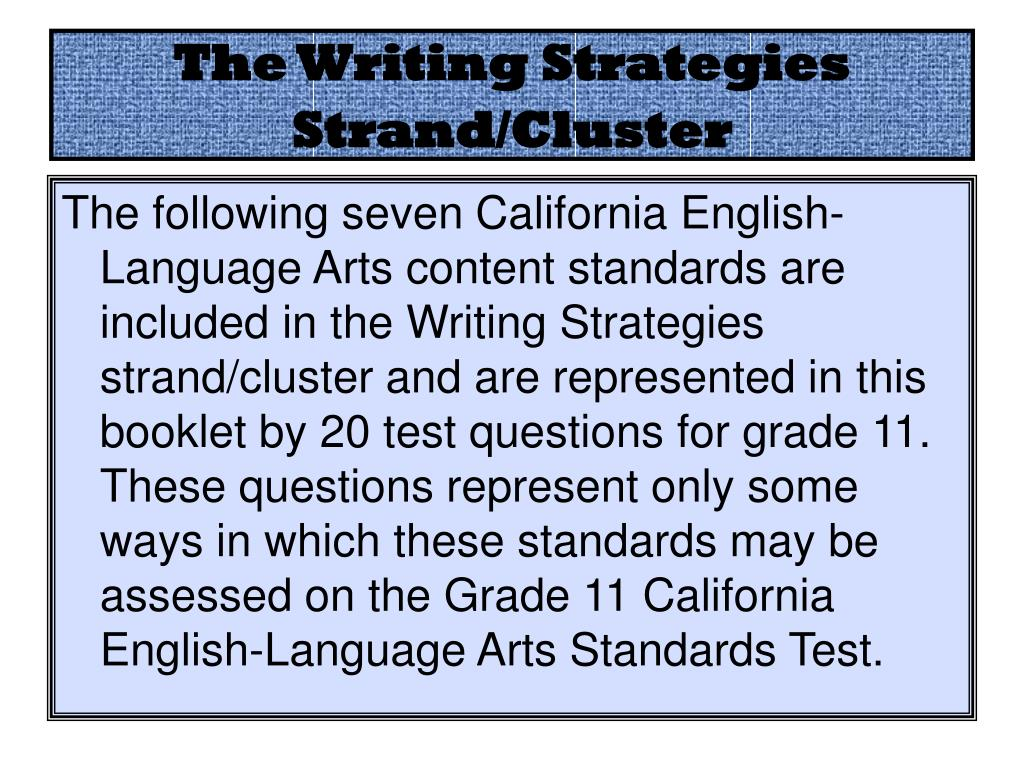 The Writing Strategies Strand/Cluster