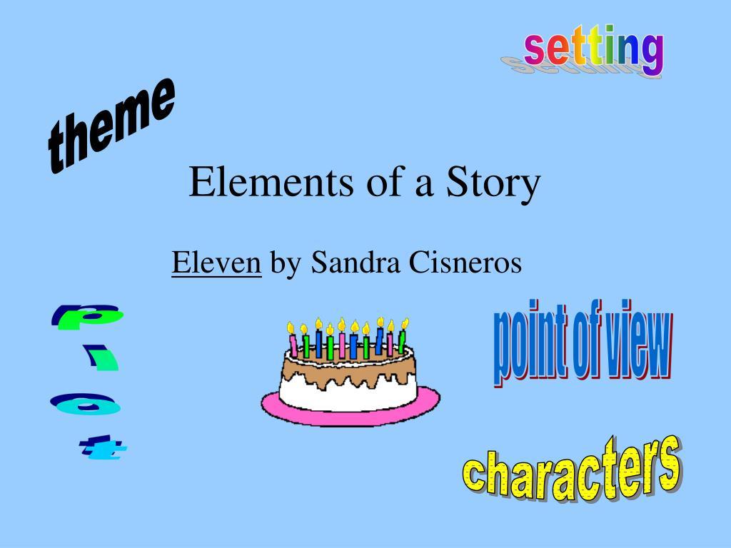sandra cisneros eleven essay