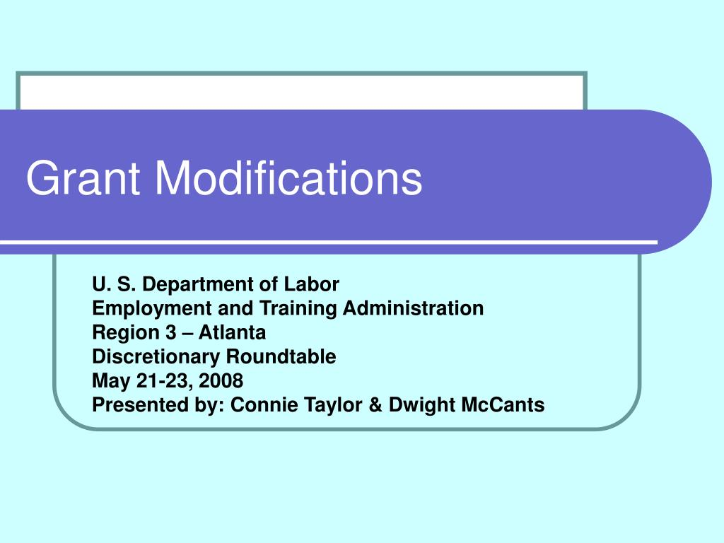 Grant Modifications