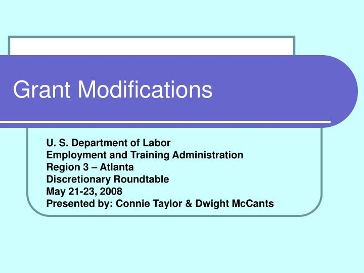 Grant modifications l.jpg