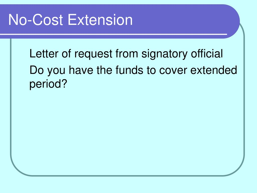 No-Cost Extension