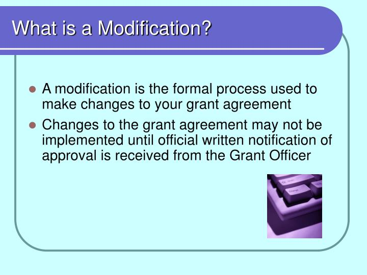 What is a modification