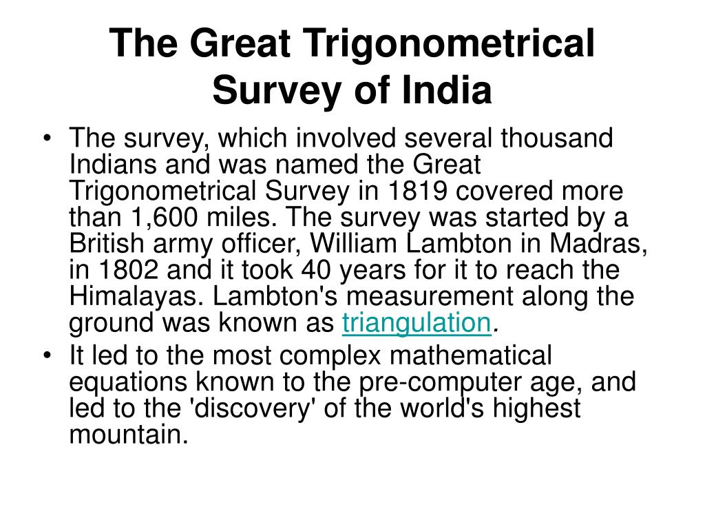 The Great Trigonometrical Survey of India