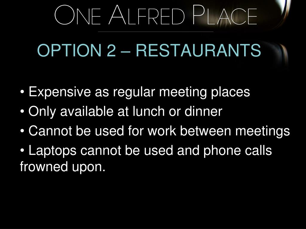 OPTION 2 – RESTAURANTS