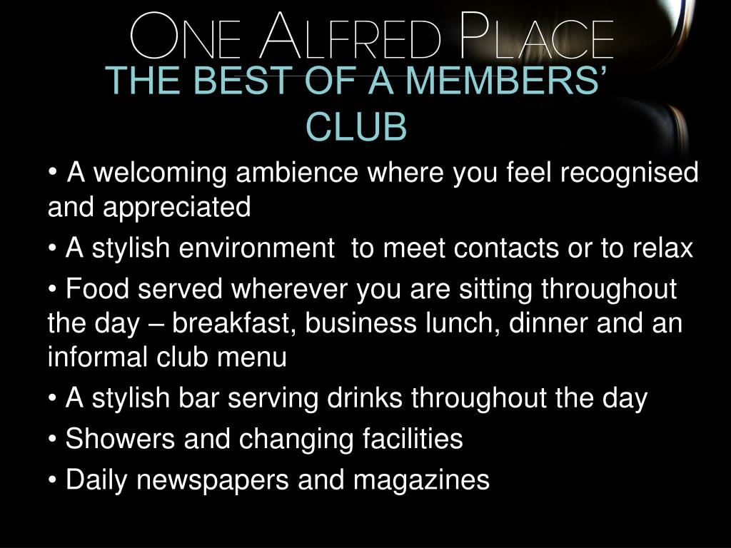 THE BEST OF A MEMBERS' CLUB