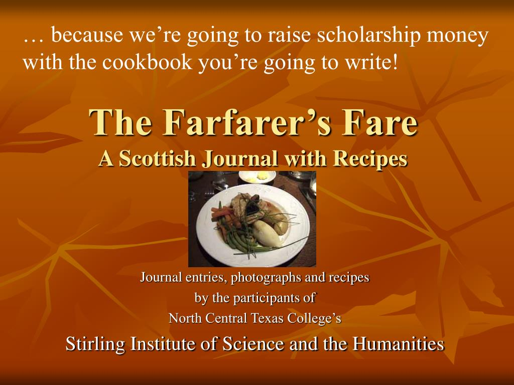 … because we're going to raise scholarship money with the cookbook you're going to write!
