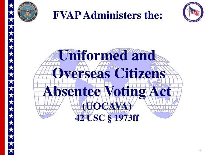 FVAP Administers the: