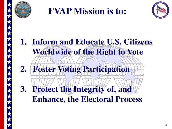 FVAP Mission is to: