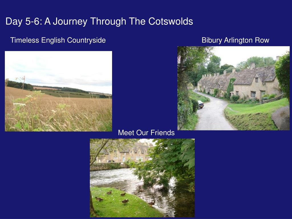Day 5-6: A Journey Through The Cotswolds
