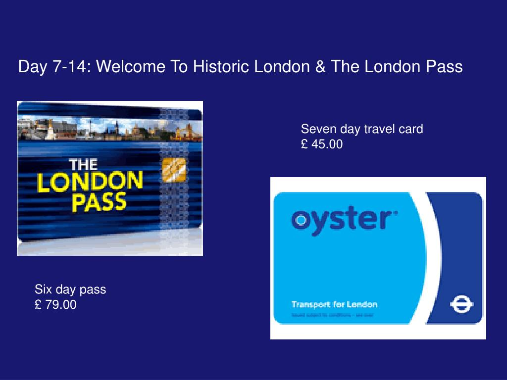 Day 7-14: Welcome To Historic London & The London Pass