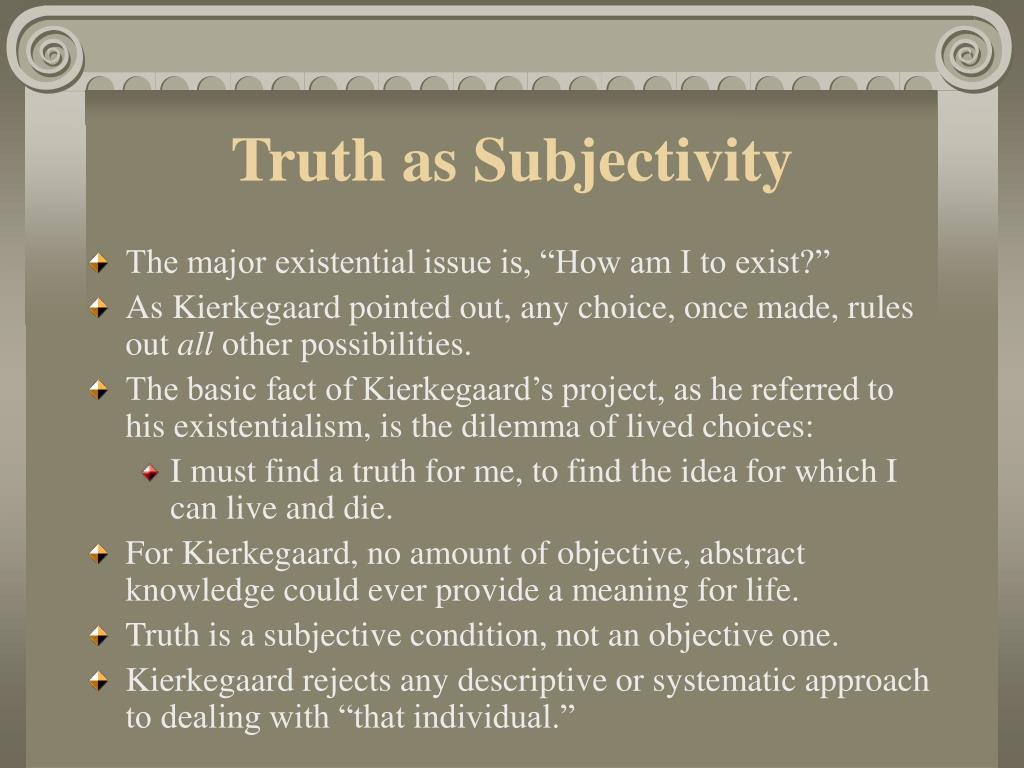 Truth as Subjectivity