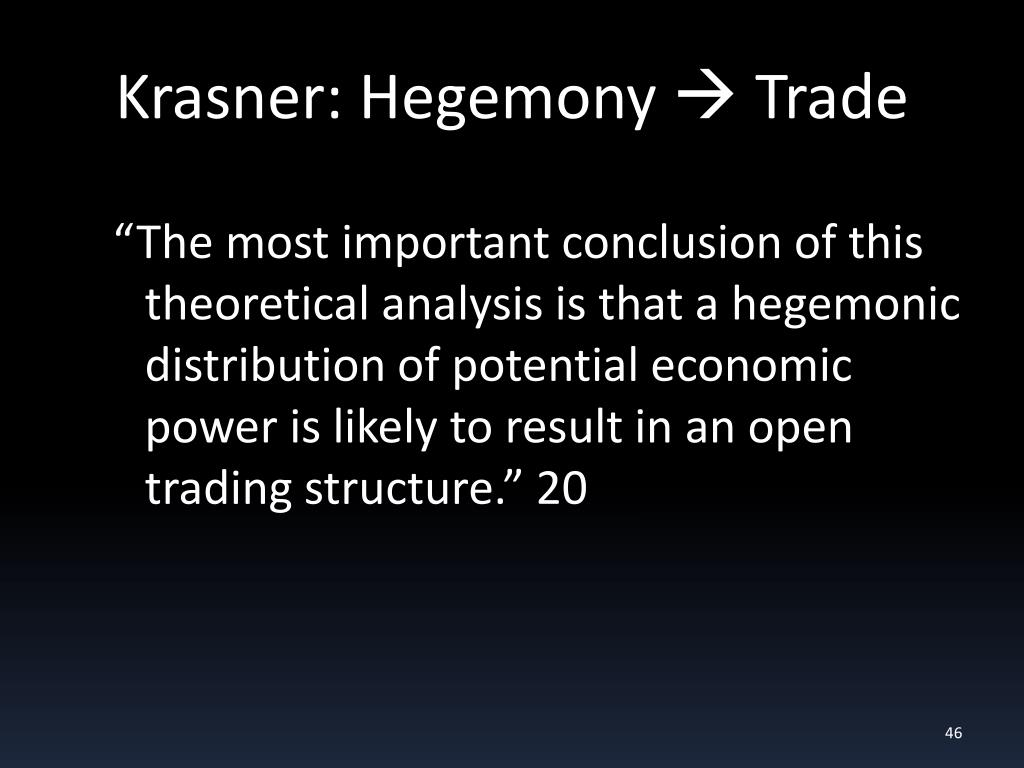 Krasner: Hegemony