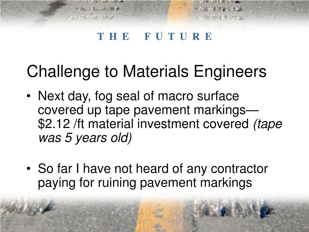 Challenge to Materials Engineers