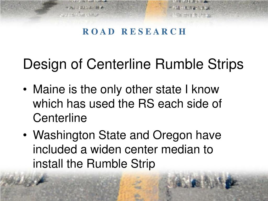 Design of Centerline Rumble Strips