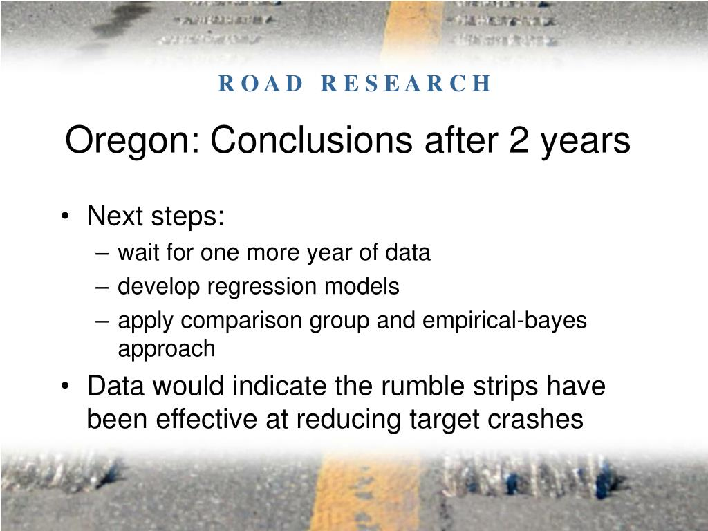 Oregon: Conclusions after 2 years