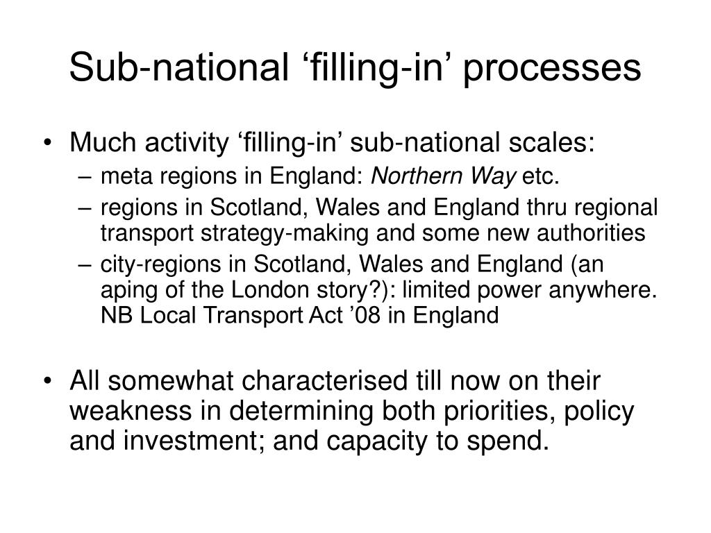 Sub-national 'filling-in' processes