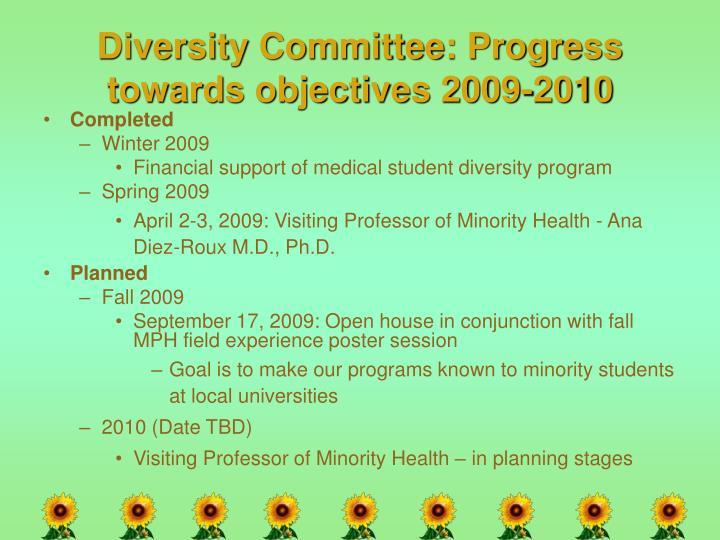 Diversity Committee: Progress towards objectives 2009-2010