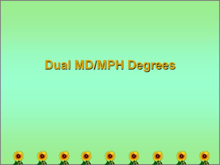 Dual MD/MPH Degrees