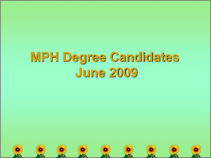 MPH Degree Candidates