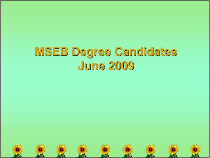 MSEB Degree Candidates