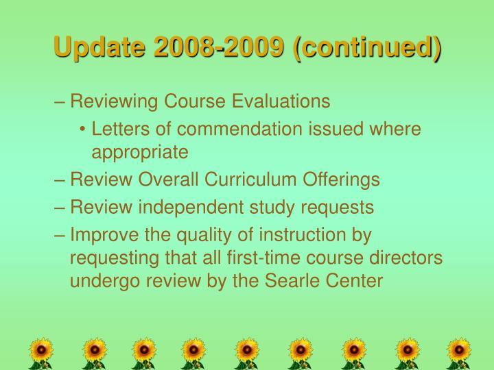 Update 2008-2009 (continued)