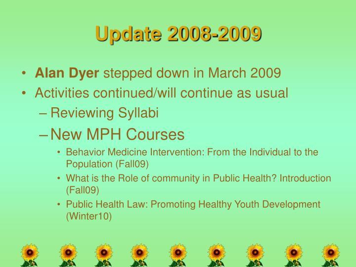 Update 2008-2009