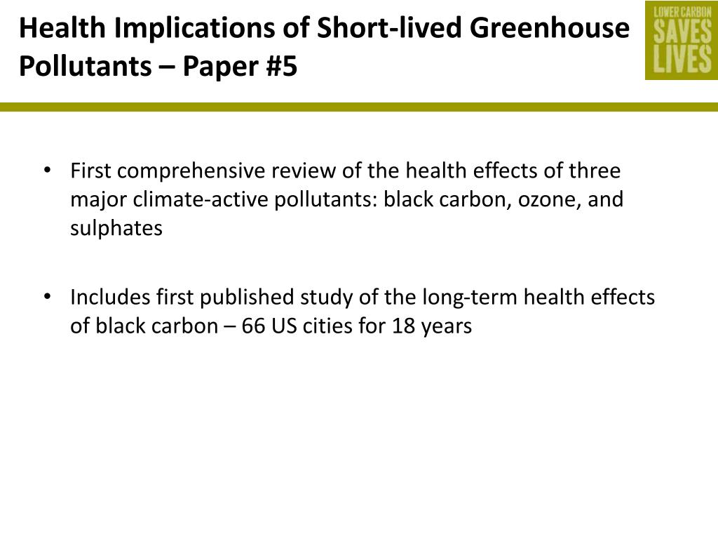 Health Implications of Short-lived Greenhouse Pollutants – Paper #5