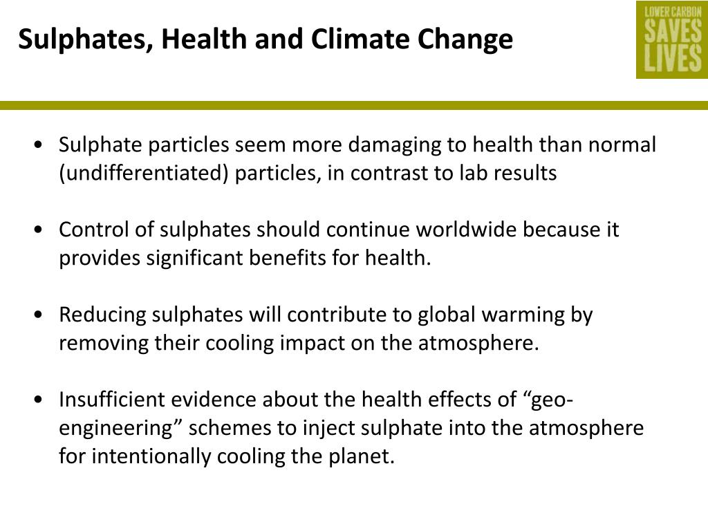 Sulphates, Health and Climate Change