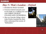 day 5 wed london oxford