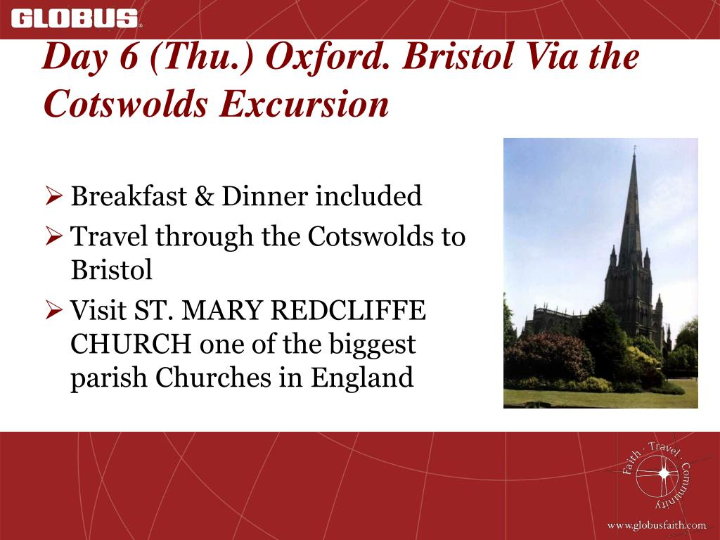 Day 6 (Thu.) Oxford. Bristol Via the Cotswolds Excursion