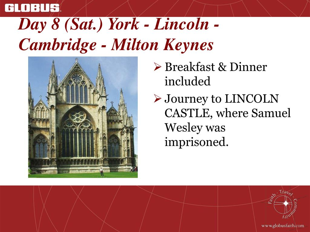 Day 8 (Sat.) York - Lincoln - Cambridge - Milton Keynes