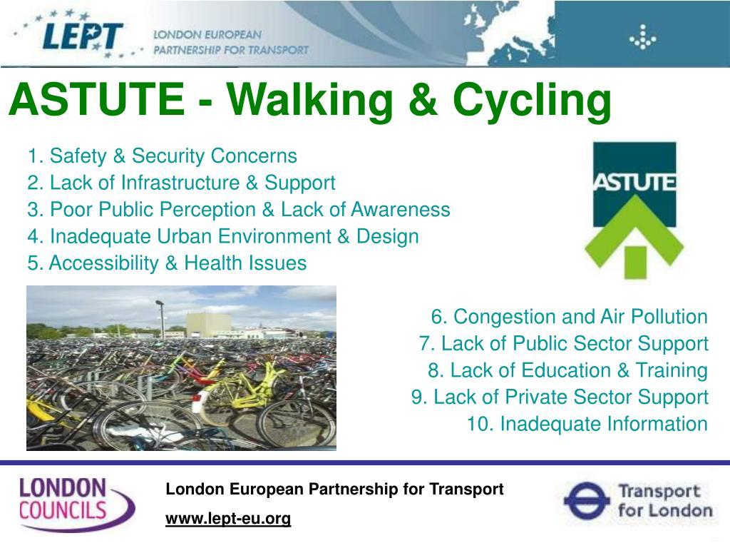 ASTUTE - Walking & Cycling