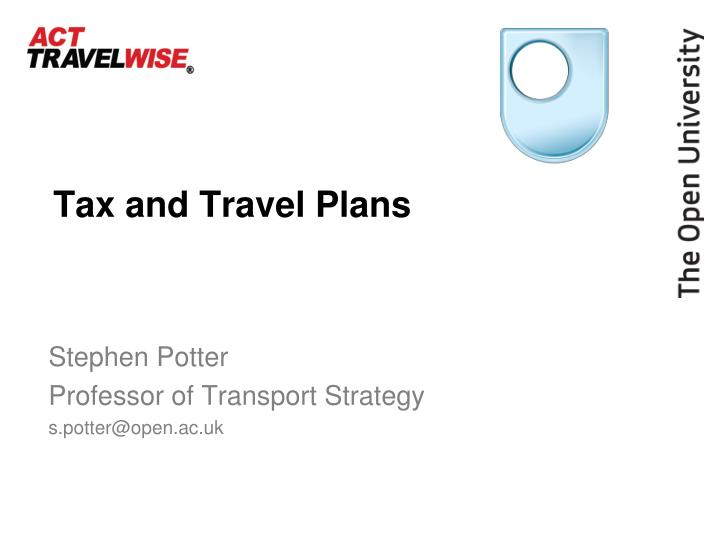Tax and travel plans