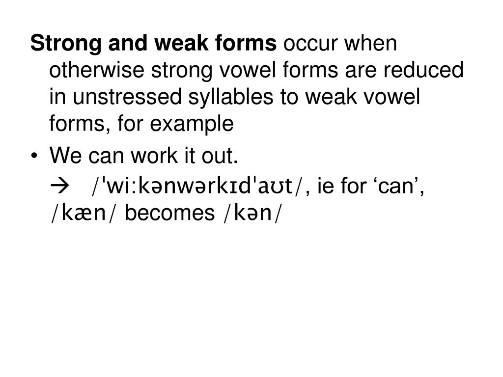 Strong and weak forms