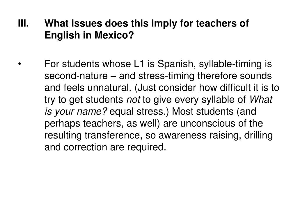 What issues does this imply for teachers of English in Mexico?