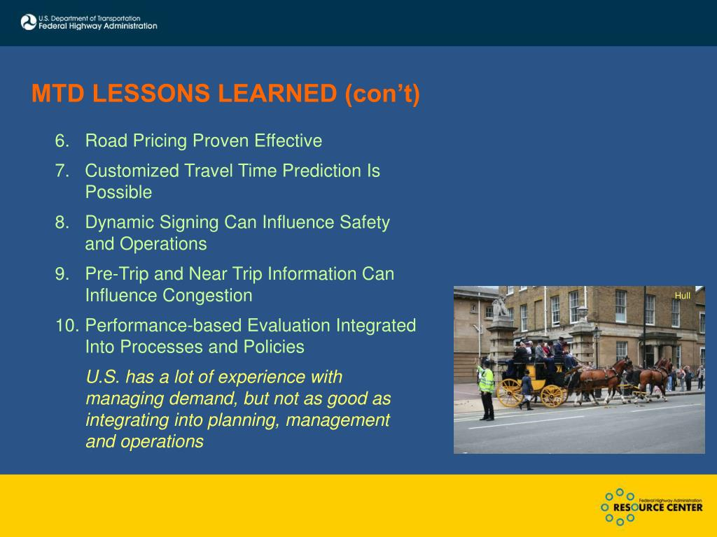 MTD LESSONS LEARNED (con't)