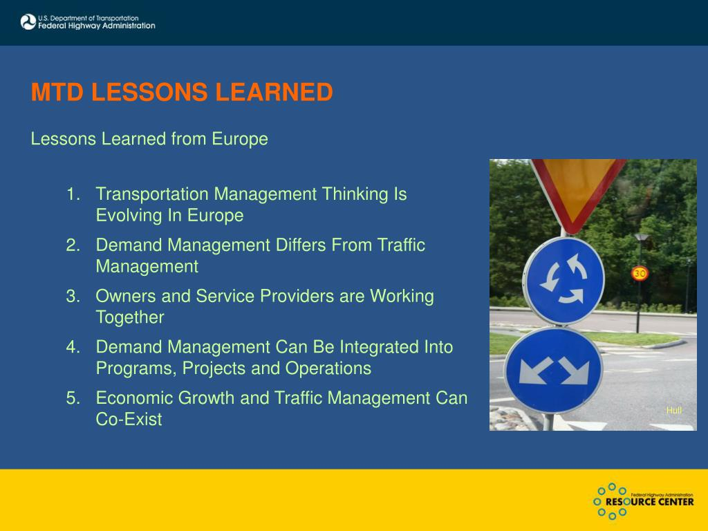 MTD LESSONS LEARNED