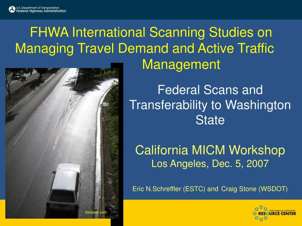 FHWA International Scanning Studies on Managing Travel Demand and Active Traffic 			Management