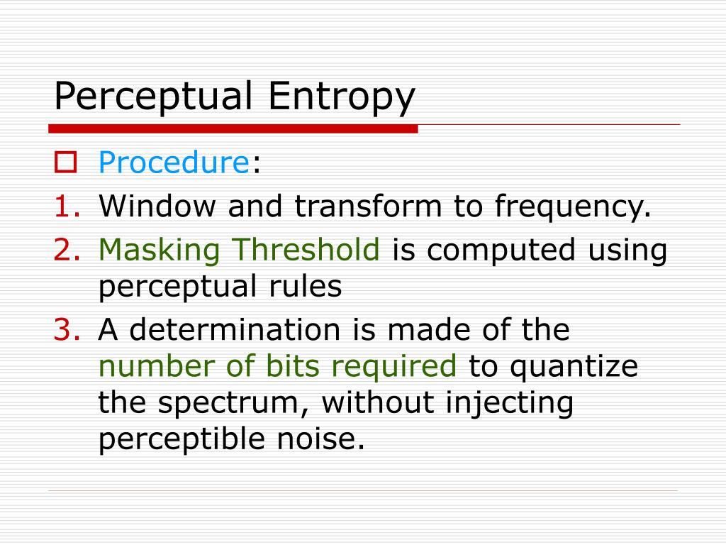 Perceptual Entropy