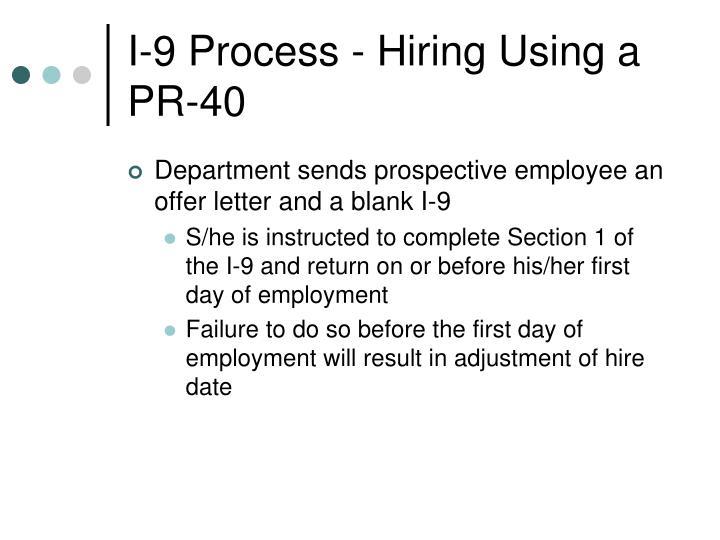I-9 Process - Hiring Using a PR-40