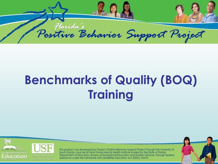 Benchmarks of quality boq training