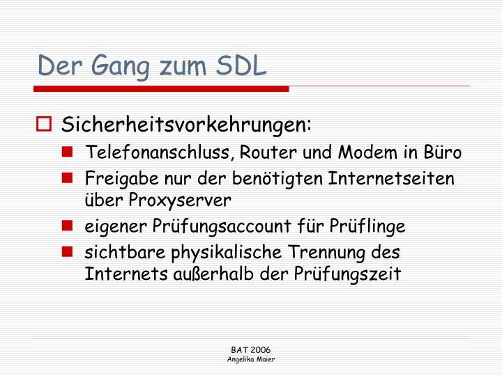 Der Gang zum SDL
