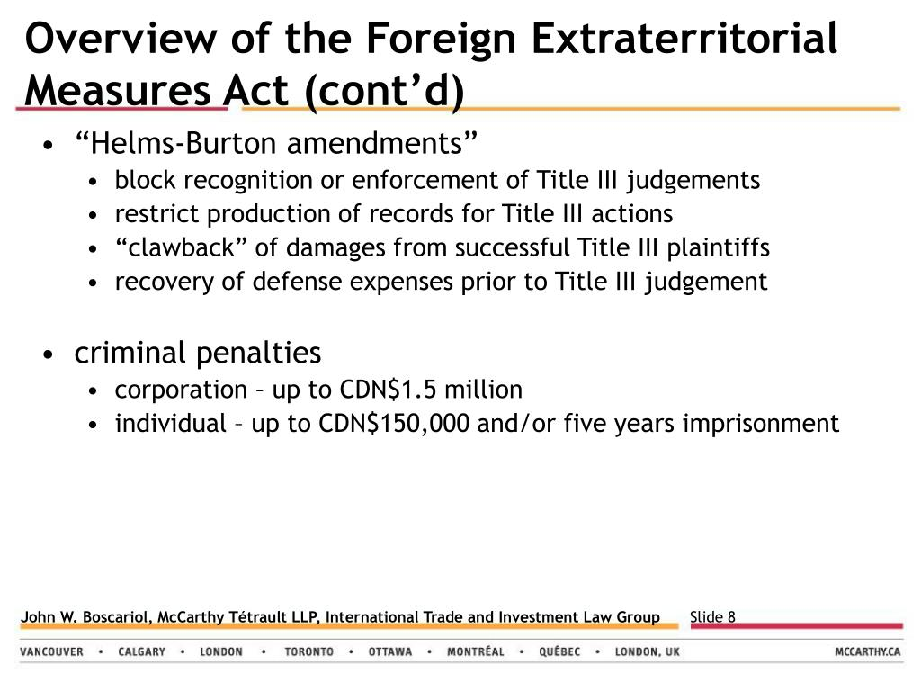 Overview of the Foreign Extraterritorial Measures Act (cont'd)