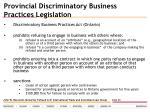 provincial discriminatory business practices legislation