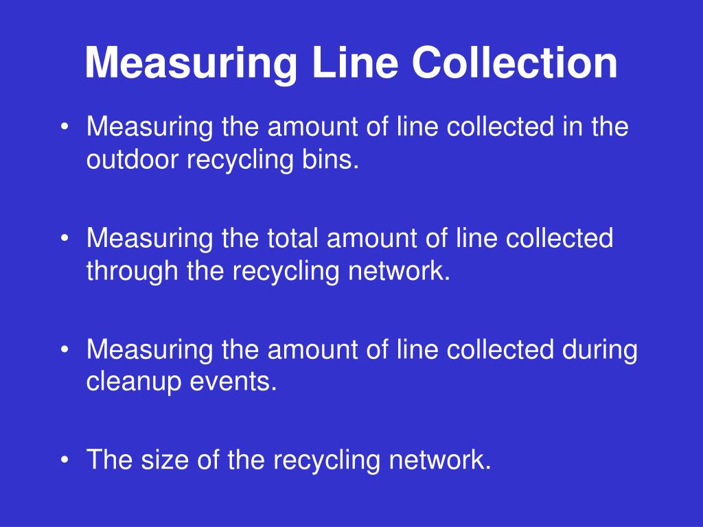 Measuring Line Collection
